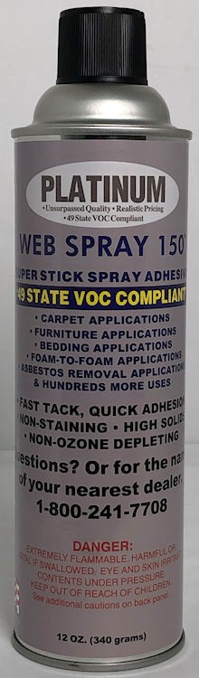 PLATINUM 150 WEB ADHESIVE - TRY A CAN!